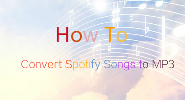 How to Download Songs from Spotify to MP3 | TunePat